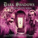 Dark Shadows: Poisoned Soul by James Goss