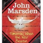 Tomorrow, When The War Began by John Marsden (book review).