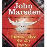 Tomorrow, When The War Began by John Marsden (book review).