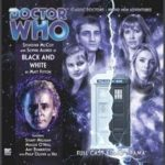 Doctor Who: Black And White by Matt Fitton (audio-book review).