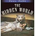 The Hidden World (A Princess Of Roumanis book 4) by Paul Park (book review).