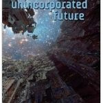 The Unincorporated Future by Dani Kollin & Eytan Kollin.