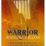Warrior (The Wolfblade Trilogy book two) by Jennifer Fallon (book review).