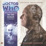 Doctor Who Companion Chronicles: The Time Museum by James Goss (audio review).