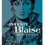 Modesty Blaise: Lady In The Dark by Peter O'Donnell and Enric Badia Romero (comic-book review).