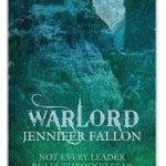 Warlord (The Wolfblade Trilogy book three) by Jennifer Fallon (book review).