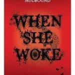 When She Woke by Hillary Jordan (book review).