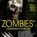 Zombies – A Compendium Of The Dead edited by Otto Penzler (book review)