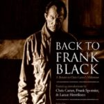 Back To Frank Black edited by Adam Chamberlain & Brian A. Dixon (book review).