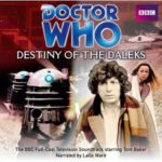 Doctor Who: Destiny Of The Daleks by Terry Nation (CD review).