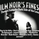 Film Noir's Finest: Themes From The Dark Side Of The Lens (album review)