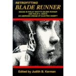 Retrofitting Blade Runner (2nd Edition) edited by Judith B. Kerman (book review).