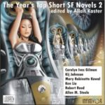 The Year's Top Short SF Novels 2 edited by Allan Kaster (CD review).