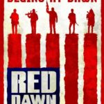 The fight begins at… Red Dawn.
