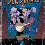 Deadbeats by Chad Fifer, Chris Lackey and I.N.J. Culbard (comic review).