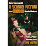 Interviews With B Science Fiction And Horror Movie Makers by Tom Weaver (book review).