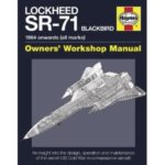 Lockheed SR-71 Blackbird: Owners' Workshop Manual by Steve Davies and Paul Crickmore (book review).
