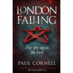 London Falling by Paul Cornell (book review).