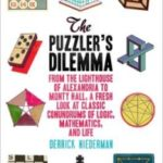 The Puzzler's Dilemma by Derrick Niederman (book review).