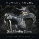 Soul Of The Ultimate Nation (Collectors Edition Vol. 2) by Howard Shore (album review)