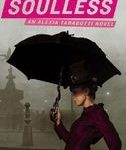 Soulless (The Parasol Protectorate: Book One) by Gail Carriger (book review).