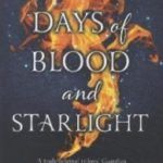 Days Of Blood And Starlight (Daughter Of Smoke And Bone Trilogy book 2) by Laini Taylor  (book review).