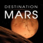 Destination Mars: New Explorations Of The Red Planet by Rod Pyle (book review).
