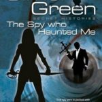 The Spy Who Haunted Me (Secret Histories: 3) by Simon R. Green (book review)