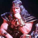 I (am) vill be back in Conan! Arnold Schwarzenegger speaks.