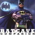 The Batcave Companion by Michael Eury and Michael Kronenberg (book review).