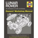 Lunar Rover: 1971-1972 (Apollo 15-17; LRV1-3 & 1G Trainer) Owners' Workshop Manual by Christopher Riley, David Woods & Philip Dolling (book review).