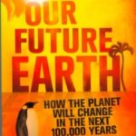 Our Future World by Curt Stager (book review).