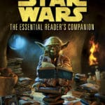 Star Wars: The Essential Reader's Companion by Pablo Hidalgo (book review).