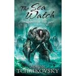 The Sea Watch (Shadows Of The Apt book six) by Adrian Tchaikovsky (book review).