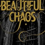 Beautiful Chaos (Caster Chronicles series book 3) by Kami Garcia & Margaret Stohl (book review).