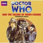 Doctor Who: The Talons Of Weng Chiang by Terrance Dicks	 (CD audio-book review).