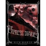 The Express Diaries by Nick Marsh (book review).