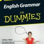 English Grammar For Dummies by Lesley J. Ward and Geraldine Woods (book review).