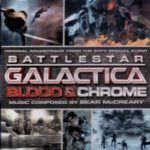 Battlestar Galactica: Blood & Chrome soundtrack composed by Bear McCreary (album review)