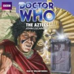 Doctor Who: The Aztecs by John Lucarotti (CD review).