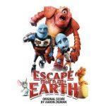 Escape From Planet Earth: Original Score by Aaron Zigman (album review).