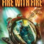 Fire with Fire by Charles E. Gannon (book review).