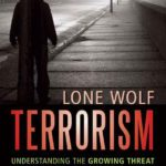 Lone Wolf Terrorism by Jeffrey D. Simon (book review).