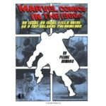 Marvel Comics In The 1960s by Pierre Comtois (book review).