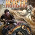 The Heretic (General) by Tony Daniel and David Drake (book review).
