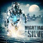 Doctor Who… Nightmare in Silver.