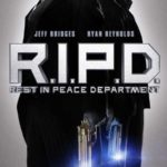 R.I.P.D… Ryan Reynolds and Jeff Bridges together at last.