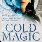 Cold Magic (Spirit Walker book 1) by Kate Elliott (book review).