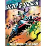 The Complete D.R. & Quinch by Alan Moore and Alan Davis (graphic novel review).