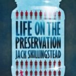 Life On The Preservation by Jack Skillingstead (book review).